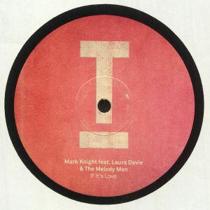 KNIGHT, Mark/LAURA DAVIE/THE MELODY MEN - If It's Love