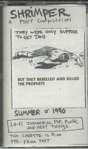 VARIOUS - Shrimper: A Psst Compilation
