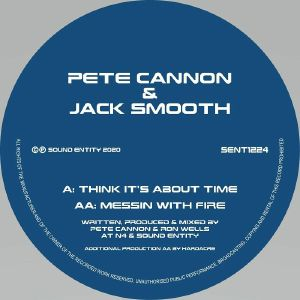 CANNON, Pete/JACK SMOOTH - Think It's About Time