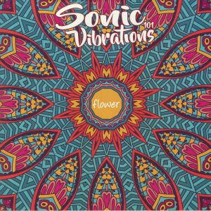 SONIC VIBRATIONS 101 - Flower