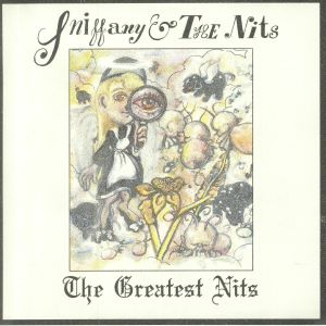 SNIFFANY & THE NITS - The Greatest Nits