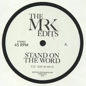 MR K - Stand On The Word