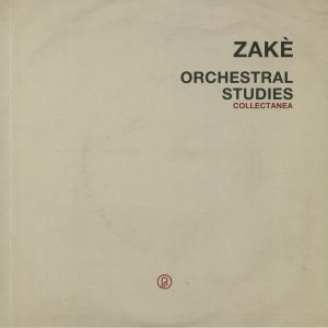 ZAKE - Orchestral Studies Collectanea