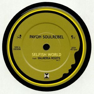 PAYOH SOULREBEL/PAUPA MAN - Selfish World