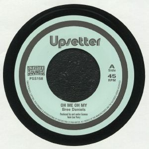 DANIELS, Bree/THE UPSETTERS - Oh Me Oh My