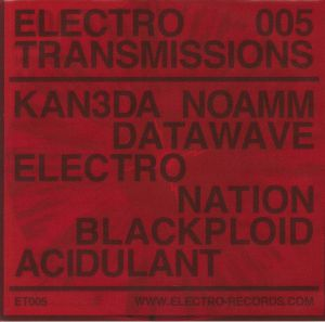 KAN3DA/BLACKPLOID/DATAWAVE/ELECTRO NATION/NOAMM/ACIDULANT - Sterilization Krew