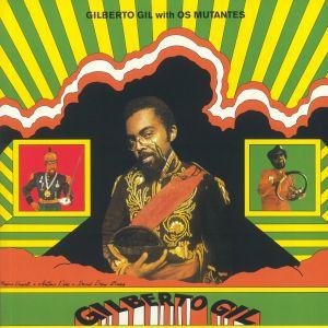 GIL, Gilberto/OS MUTANTES - Gilberto Gil With Os Mutantes