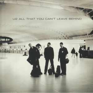U2 - All That You Can't Leave Behind (20th Anniversary Edition) (remastered)