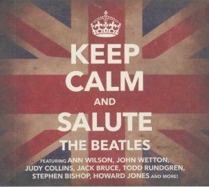 VARIOUS - Keep Calm & Salute The Beatles