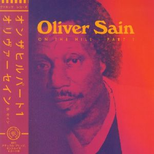 SAIN, Oliver - On The Hill Part 1