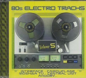 VARIOUS - 80s Electro Tracks Vol 5