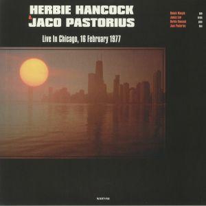 HANCOCK, Herbie/JACO PASTORIUS - Live In Chicago 16 February 1977