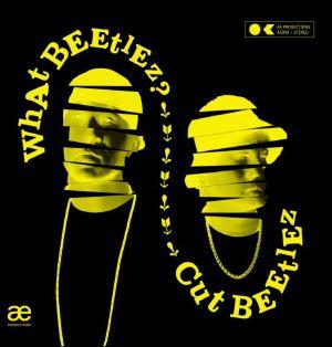 CUT BEETLEZ - What Beetlez