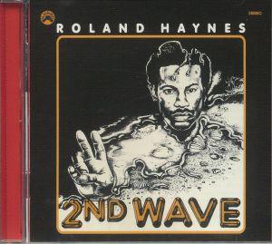 HAYNES, Roland - 2nd Wave (reissue)