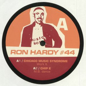 CHICAGO MUSIC SYNDROME/CHIP E/BOU KHAN/B ROSE - RDY #44