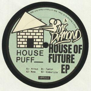 MR DIAMOND - House Of Future EP