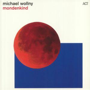WOLLNY, Michael - Mondenkind