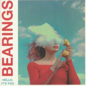 BEARINGS - Hello It's You