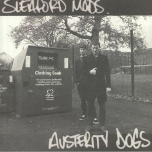 SLEAFORD MODS - Austerity Dogs (reissue)
