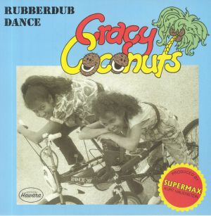 CRACY COCONUTS - Rubberdub Dance
