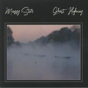 MAZZY STAR - Ghost Highway