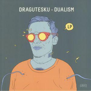 DRAGUTESKU - Dualism