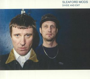 SLEAFORD MODS - Divide & Exit (reissue)