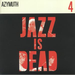 YOUNGE, Adrian/ALI SHAHEED MUHAMMAD/AZYMUTH - Jazz Is Dead 4
