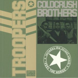 COLD CRUSH BROTHERS - Troopers (reissue)