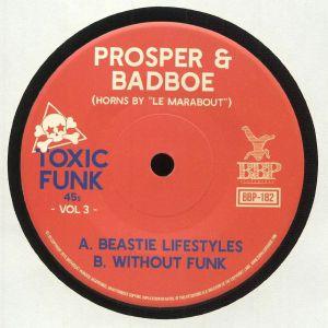 PROSPER/BADBOE - Toxic Funk Vol 3