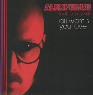 PUDDU, Alex - All I Want Is You