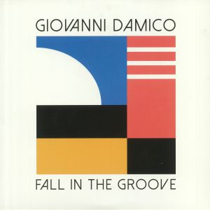 DAMICO, Giovanni - Fall In The Groove