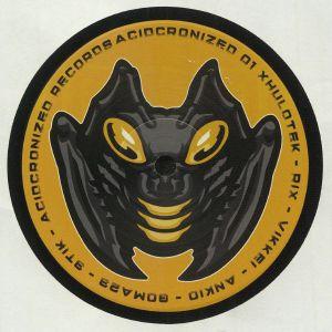 RIX 303/XHULOTEK/3TIK/VIKKEI/ANKIO/GOMA23 - ACIDCRONIZED 01