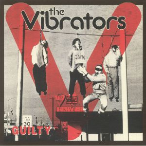 VIBRATORS, The - Guilty