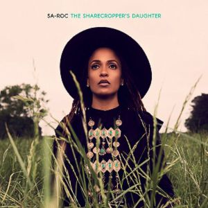 SA ROC - The Sharecropper's Daughter