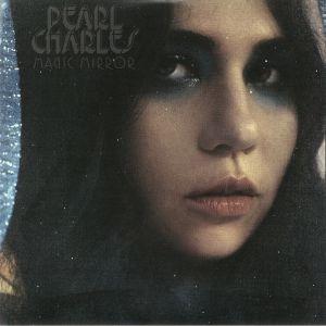 CHARLES, Pearl - Magic Mirror