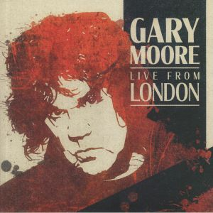 MOORE, Gary - Live From London (reissue)