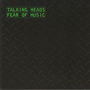 TALKING HEADS - Fear Of Music (reissue)