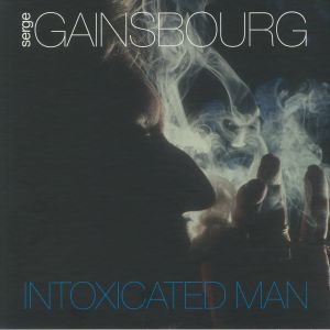 GAINSBOURG, Serge - Intoxicated Man (Deluxe Edition)