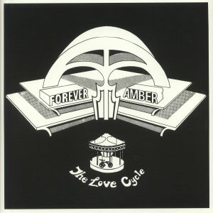 FOREVER AMBER - The Love Cycle (reissue)