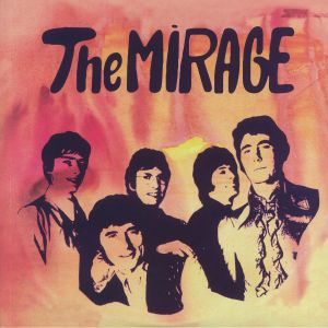 MIRAGE, The - You Can't Be Serious: 1966-1968