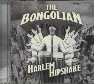 BONGOLIAN, The - Harlem Hipshake