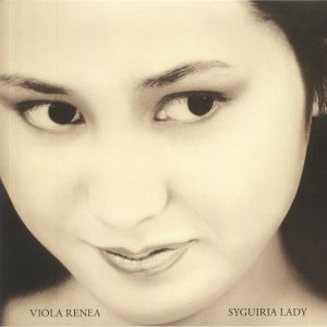 RENEA, Viola - Syguiria Lady (remastered)
