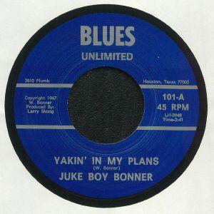 BONNER, Juke Boy - Yakin' In My Plans