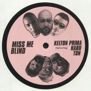 PRIMA, Kelton feat HARD TON - Miss Me Blind
