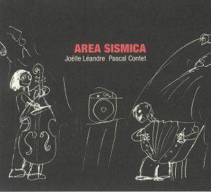 LEANDRE, Joelle/PASCAL CONTET - Area Sismica