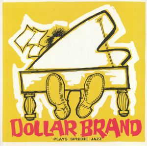 DOLLAR BRAND - Plays Sphere Jazz