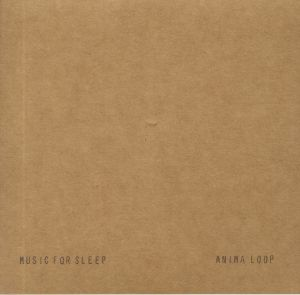 MUSIC FOR SLEEP - Anima Loop