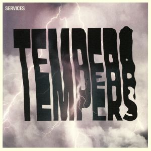 TEMPERS - Services (reissue)