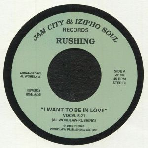 RUSHING - I Want To Be In Love